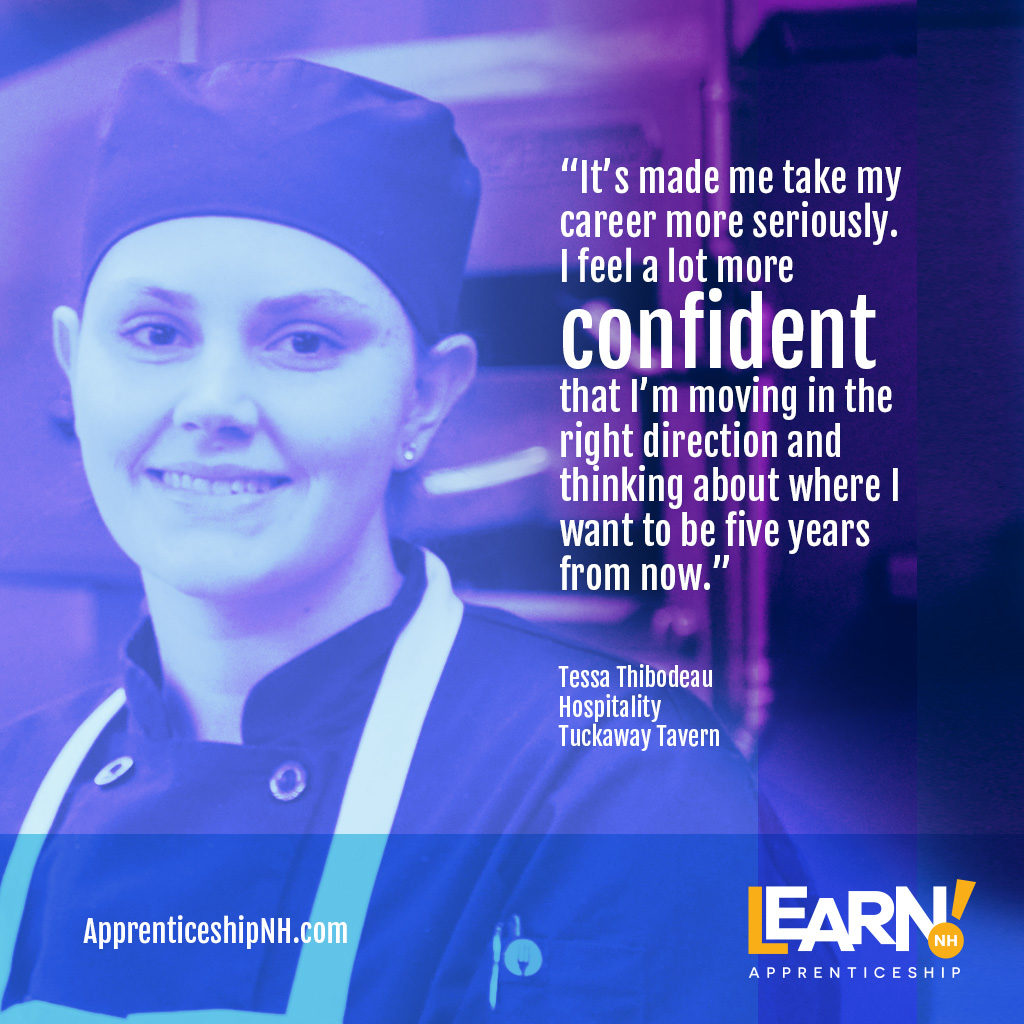 Read how a hospitality apprenticeship helped Tessa Thibodeau define and make plans for her career goals.