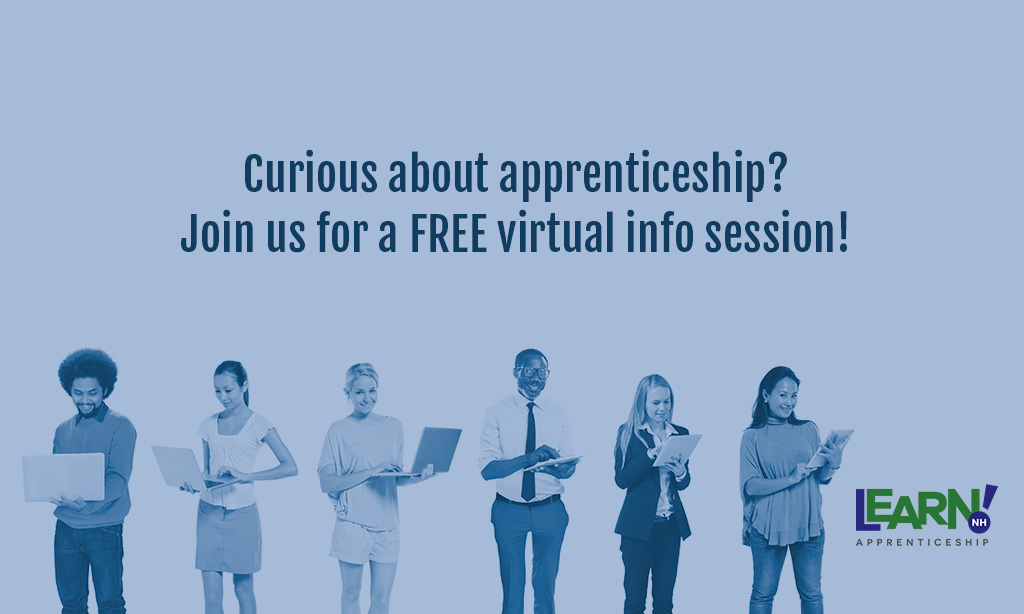 ApprenticeshipNH Info Session - June 24 at 5pm
